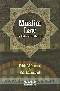 Muslim law in India and abroad /