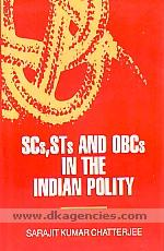 SCs, STs and OBCs in the Indian polity /