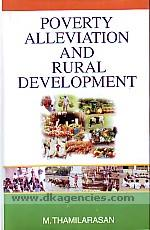 Poverty alleviation and rural development /