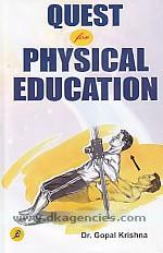 Quest for physical education /