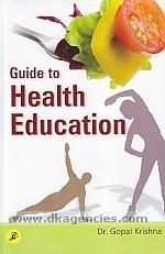 Guide to health education /