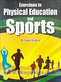 Exercises in physical education and sports /