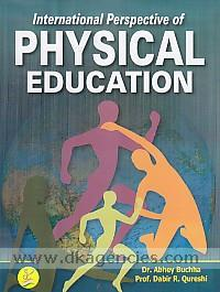 International perspective of physical education /