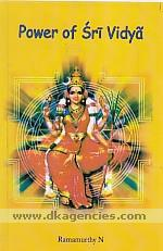 Power of Sri Vidya :  the secrets demystified with lucid English rendering and commentaries /