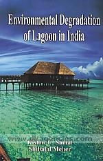 Environmental degradation of lagoon in India /