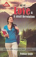A bit of love & a small revolution /