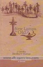 New lamps for old :  gender paradoxes of political decentralization in Kerala /