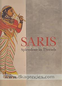 Saris :  splendour in threads /