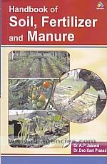 Handbook of soil, fertilizer and manure /