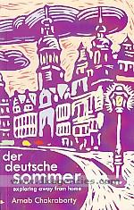 Der deutsche sommer :  [exploring away from home] /