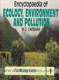 Encyclopaedia of ecology, environment and pollution /