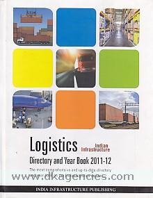 Indian infrastructure :  logistics directory and year book 2011-12.
