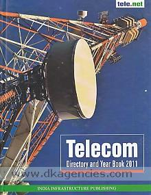 Tele.net :  telecom directory and year book 2011.
