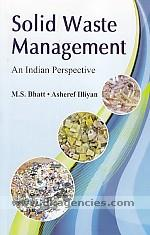 Solid waste management :  an Indian perspective /