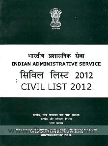 Civil list :  Indian Administrative Service, as on 1st January, 2012.