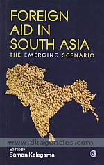 Foreign aid in South Asia :  the emerging scenario /
