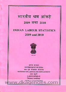 Bharatiya srama ankare 2009 tatha 2010 =  Indian labour statistics, 2009 and 2010.