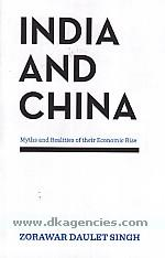 India and China :  myths and realities of their economic rise /