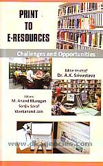 Print to e-resources :  challenges and opportunities /