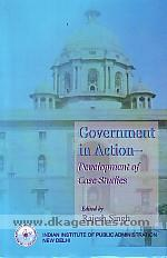 Government in action :  development of case studies /