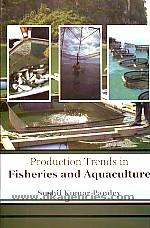 Production trends in fisheries and aquaculture /