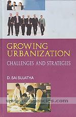 Growing urbanization :  challenges and strategies /