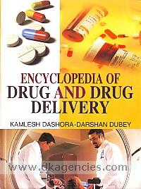 Encyclopaedia of drug and drug delivery /