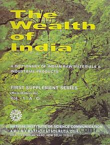 The Wealth of India :  a dictionary of Indian raw materials & industrial products : first supplement series (raw materials).