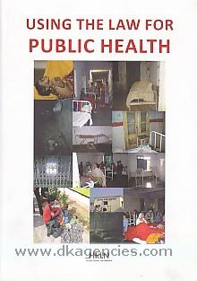 Using the law for public health /