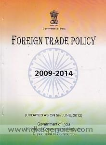 Foreign trade policy, 27th August 2009-31st March 2014, w.e.f. 05.06.2012.