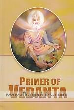 Primer of Vedanta /