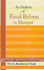 An analysis of fiscal reform in Manipur /