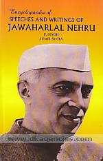 Encyclopaedia of speeches and writings of Jawaharlal Nehru /