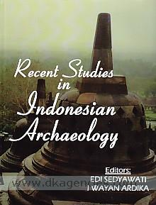 Recent studies in Indonesian archaeology /