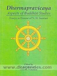 Dharmapravicaya :  aspects of Buddhist studies : essays in honour of N.H. Samtani /