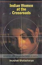 Indian women at the crossroads /