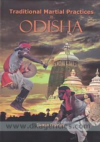 Traditional martial practices in Odisha /