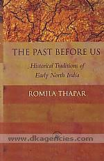 The past before us :  historical traditions of early north India /