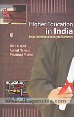 Higher education in India :  issues, innovations, challenges and remedies /