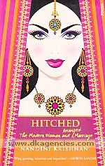 Hitched :  the modern women and arranged marriage /