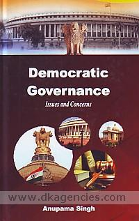 Democratic governance :  issues and concerns /