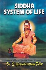 Siddha system of life /