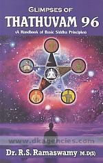 Glimpses of thathuvam 96 :  a handbook of basic Siddha principles /