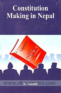 Constitution making in Nepal /