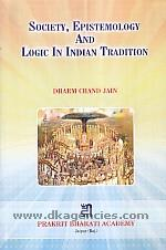 Society, epistemology and logic in Indian tradition /