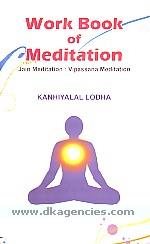 Work book of meditation :  Jain meditation : Vipassana meditation /