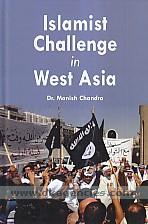 Islamist challenges in West Asia /