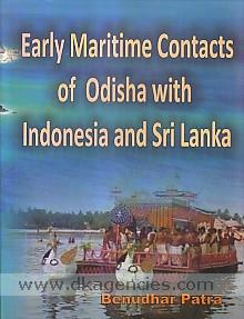 Early maritime contacts of Odisha with Indonesia and Sri Lanka /