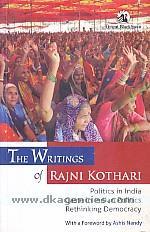 The writings of Rajni Kothari.