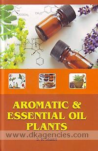 Aromatic and essential oil plants /